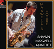 Shawn Maxwell Quartet